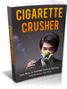 Thumbnail Cigarette Crusher - STOP Being A Slave To Nicotine And Cigarettes