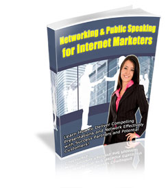 Thumbnail Networking & Public Speaking for Internet Marketers