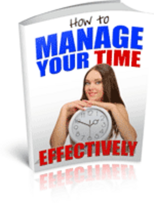Product picture How to Manage Your Time Ebook PLR