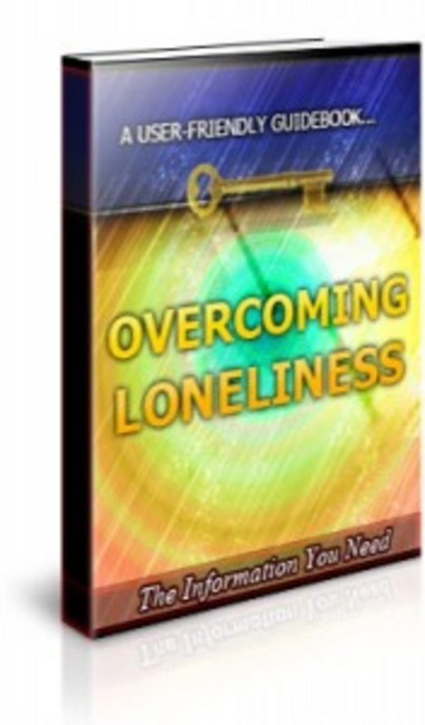 Product picture Overcoming Loneliness Ebook With PLR